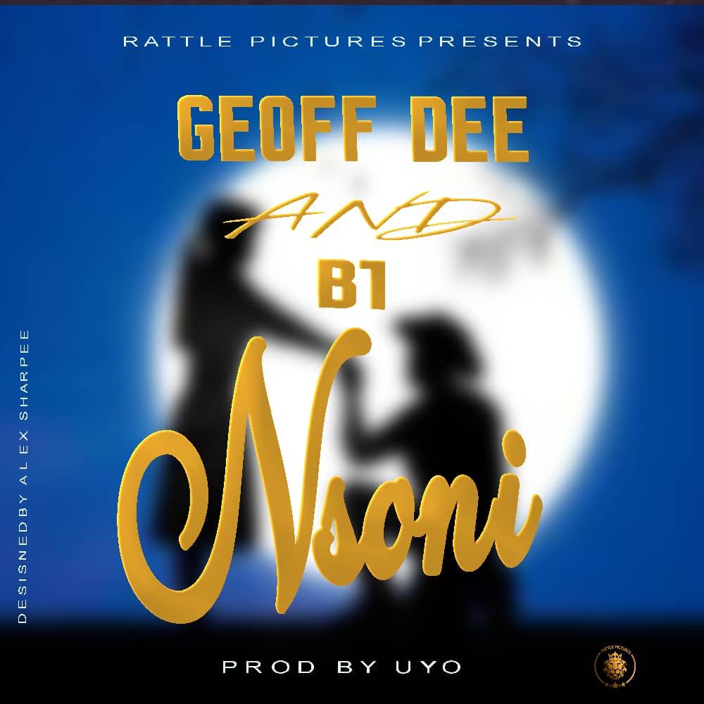 """B1 & Geoff Dee – """"Nsoni"""""""