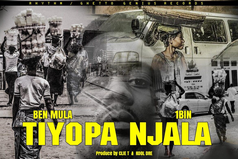 """Ben Mula ft. 1Bin – """"Tiyopa Njala"""""""