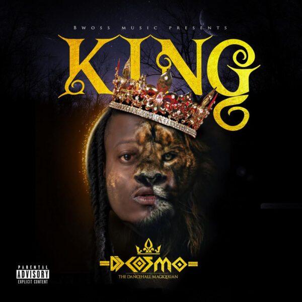 "ALBUM: DJ Cosmo – ""King"""