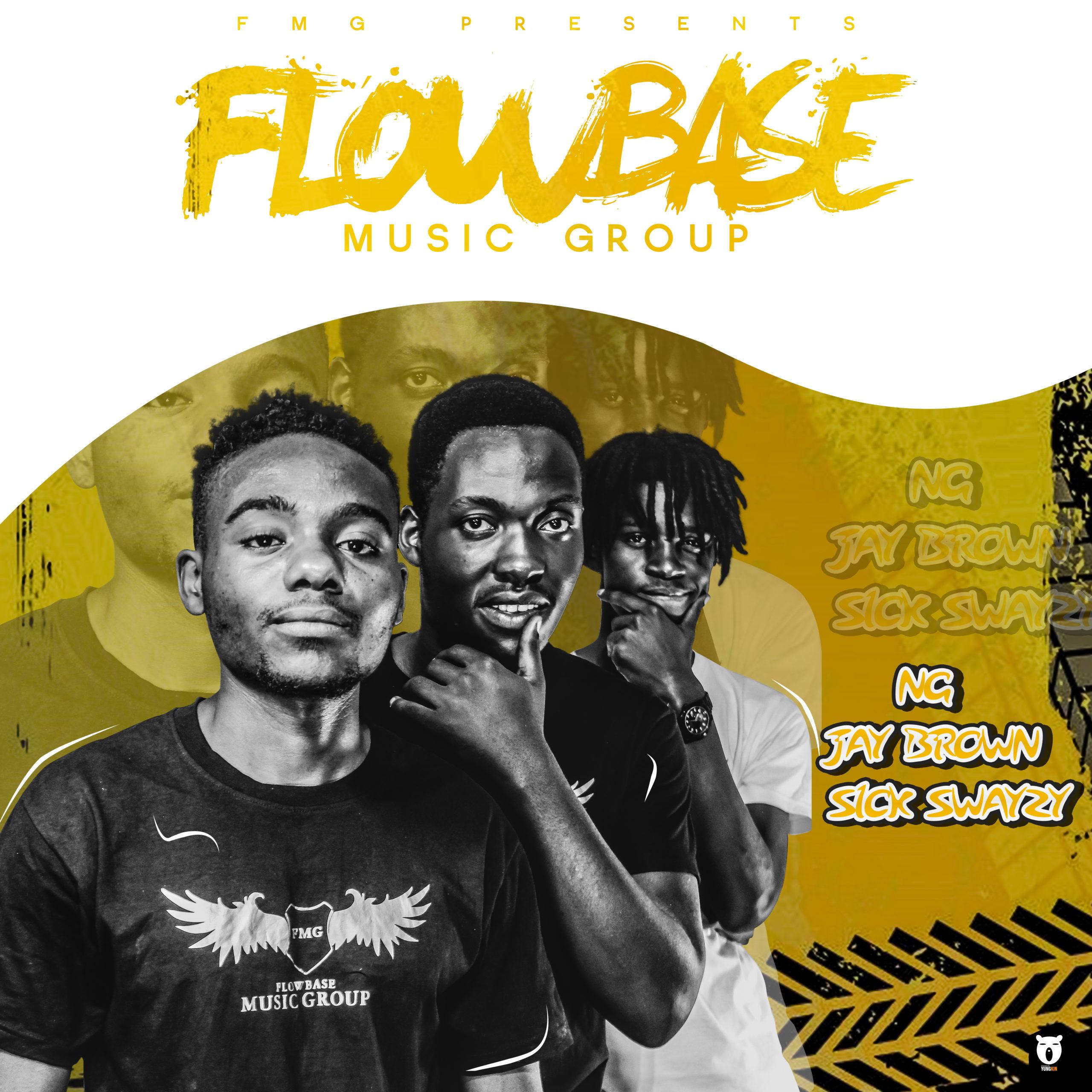 "Flowbase Music Group – ""FMG (Sick Swayzy x NG x Jay Brown) Mixtape Album Songs"""