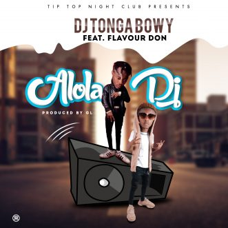 "Dj Tonga Boy ft. Flavour Don – ""Mr Dj"""