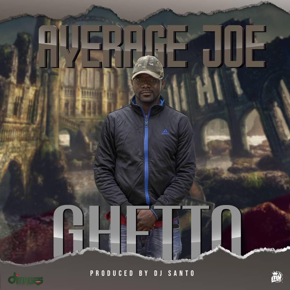 "Average Joe – ""Ghetto"""