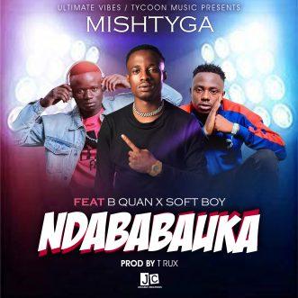 "Mish Tyga ft. B Quan & Soft Boy – ""Ndababauka"""