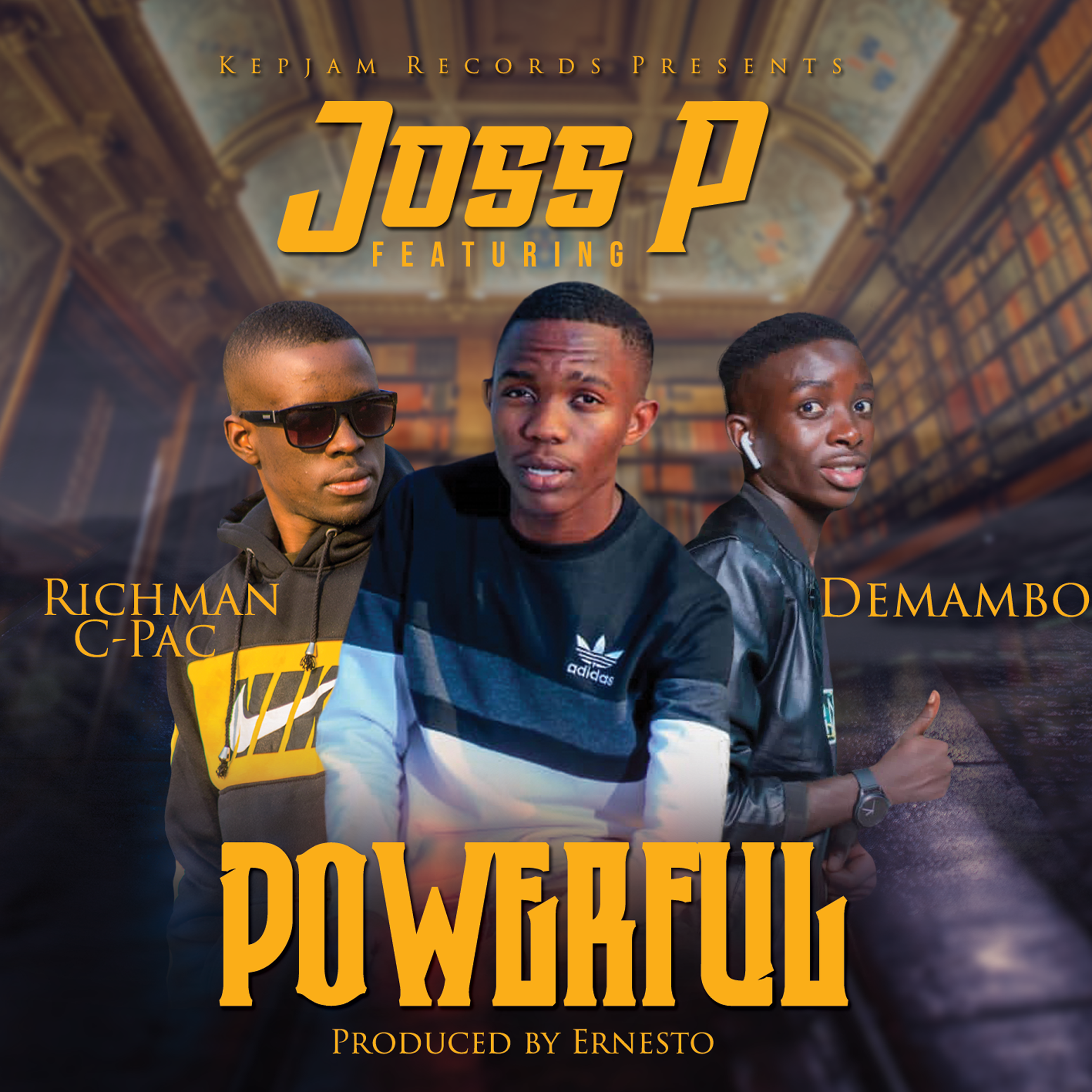 "Joss P ft. Demambo & C Pac De Machine – ""Powerful"""