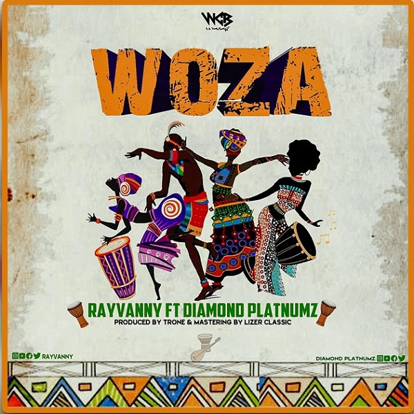 "Rayvanny ft. Diamond Platnumz – ""Woza"""