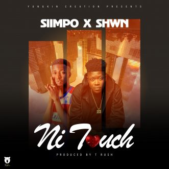 """Siimpo X Shwn – """"Ni Touch"""""""