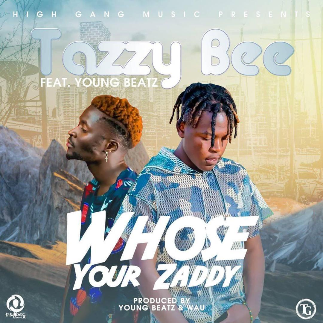 """Tazzy Bee ft. YoungBeatz – """"Whose Your Zaddy"""""""