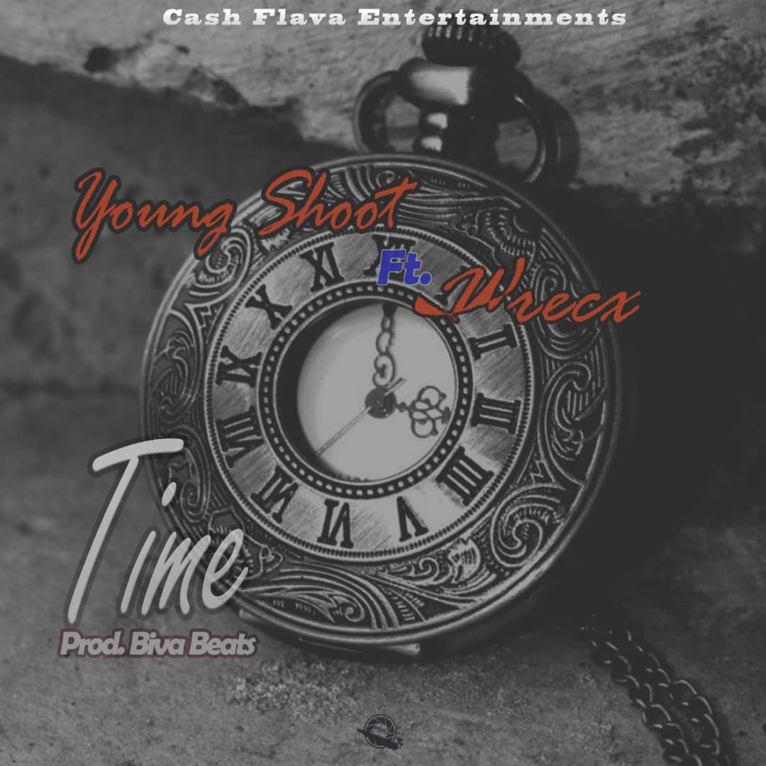 "Young Shoot ft. Wrecx – ""Time"""