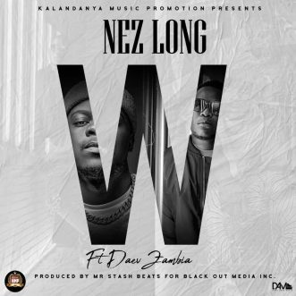 "Nez Long ft. Daev – ""W"""