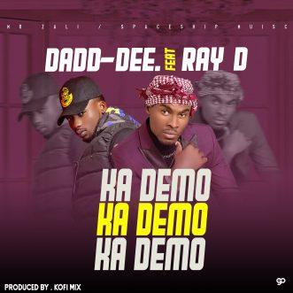 """Dadd-Dee ft. Ray Dee – """"Kademo"""""""