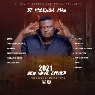 """DJ Mzenga Man ft. Various Artistes – """"2021 New Wave Cypher"""""""